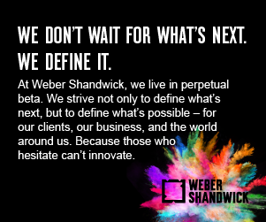 Weber Shandwick: We Don't Wait For What's Next. We Define It.