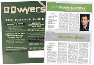 O'Dwyer's August Financial PR/IR and Professional Svcs. PR Magazine