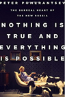 Nothing is True and Everything is Possible cover