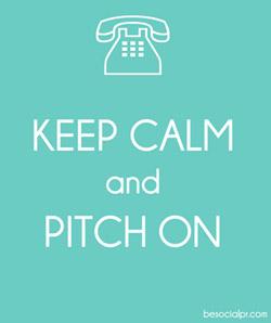 Keep Calm & Pitch On