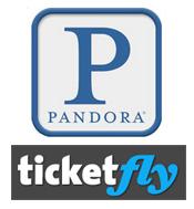 Pandora & TicketFly