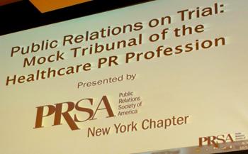 PRSA Mock Tribunal of the Healthcare PR Profession