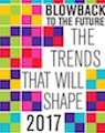 Blowback To The Future: The Trends That Will Shape 2017