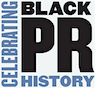 Museum of Public Relations Celebrates Black PR History