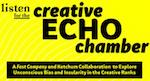 Creative Echo Chamber