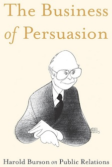 The Business of Persuasion by Harold Burson