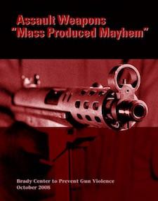 Assault Weapons: Mass Produced Mayhem