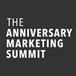 Anniversary Marketing Summit