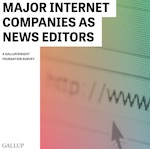 Major Internet Companies as News Editors - The Knight Foundation & Gallup