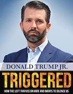 Triggered by Donald Trump Jr.