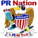 PR Nation Podcast - In PR We Trust