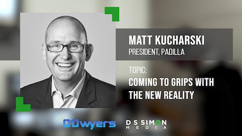 O'Dwyer's/DS Simon Video Interview Series: Matt Kucharski, President, Padilla