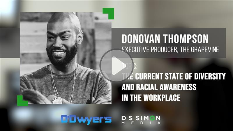 O'Dwyer's/DS Simon Video Interview Series: Donovan Thompson, The Grapevine Executive Producer