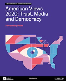 American Views 2020: Trust, Media & Democracy