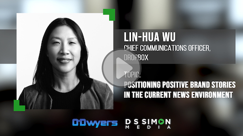 O'Dwyer's/DS Simon Video Interview Series: Lin-Hua Wu, Chief Communications Officer, Dropbox