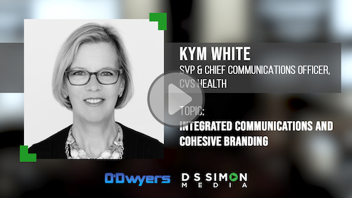 O'Dwyer's/DS Simon Video Interview Series: Kym White, SVP & Chief Comms. Officer, CVS Health