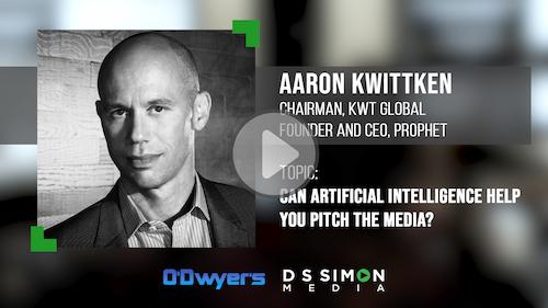 O'Dwyer's/DS Simon Video Interview Series: Aaron Kwittken, Chairman, KWT Global; Founder and CEO, Prophet