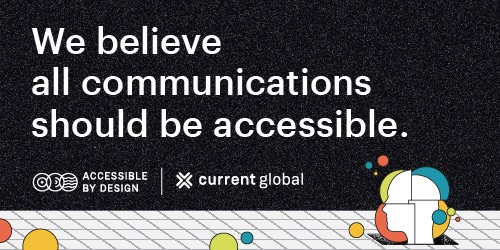 Current Global - Accessible by Design