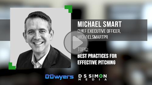 O'Dwyer's/DS Simon Video Interview Series: Michael Smart, CEO, Michael Smart PR