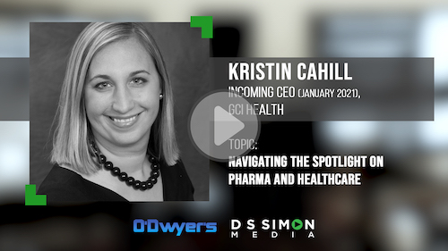 O'Dwyer's/DS Simon Video Interview Series: Kristin Cahill, Incoming CEO, GCI Health