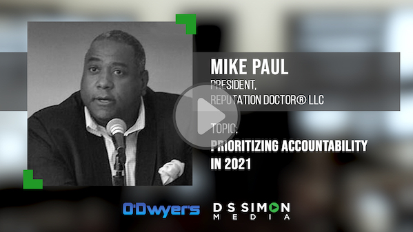 O'Dwyer's/DS Simon Video Interview Series: Mike Paul, President, Reputation Doctor LLC