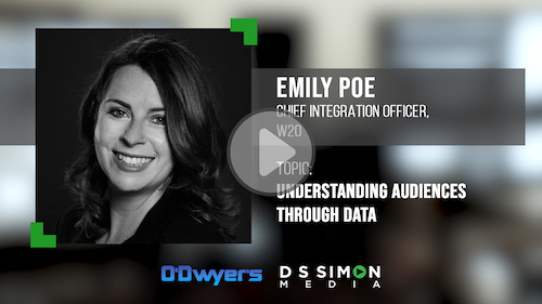 O'Dwyer's/DS Simon Video Interview Series: Emily Poe, Chief Integration Office, W2O