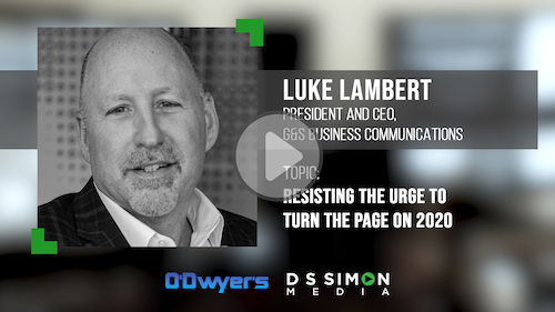 O'Dwyer's/DS Simon Video Interview Series: Luke Lambert, Pres. & CEO, G&S Business Communications