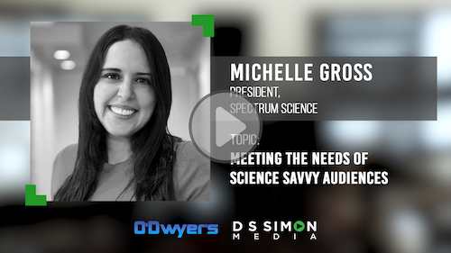 O'Dwyer's/DS Simon Video Interview Series: Michelle Gross, President, Spectrum Science