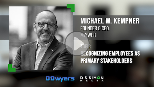 O'Dwyer's/DS Simon Video Interview Series: Michael Kempner, Founder & CEO, MWWPR