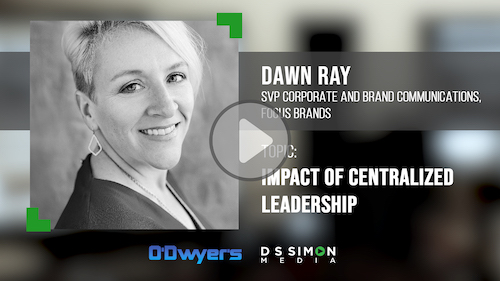O'Dwyer's/DS Simon Video Interview Series: Dawn Ray, SVP Corp. & Brand Comms., Focus Brands