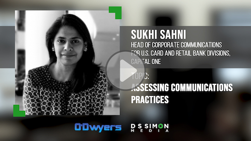 O'Dwyer's/DS Simon Video Interview Series: Sukhi Sahni, Head of Corp. Comms. for U.S. Card & Retail Bank Divisions, Capital One