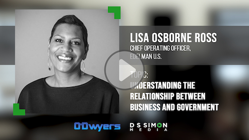 O'Dwyer's/DS Simon Video Interview Series: Lisa Osborne Ross, Chief Operating Officer, Edelman U.S.