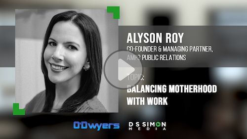 O'Dwyer's/DS Simon Video Interview Series: Alyson Roy, Co-Founder & Mng. Partner, AMP3 Public Relations
