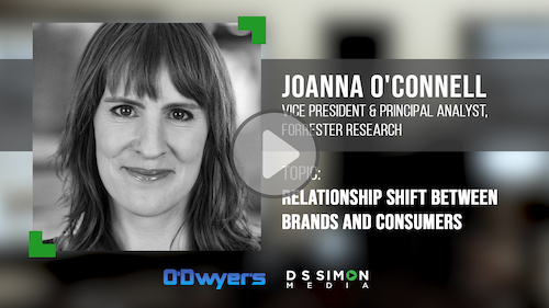O'Dwyer's/DS Simon Video Interview Series: Joanna O'Connell, VP & Principal Analyst, Forrester Research