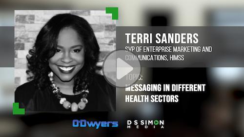 O'Dwyer's/DS Simon Video Interview Series: Terri Sanders, SVP of Enterprise Marketing & Comms., HIMSS