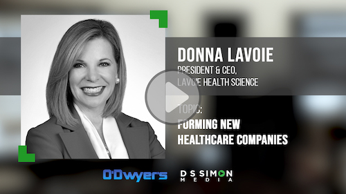 O'Dwyer's/DS Simon Video Interview Series: Donna LaVoie, Pres. & CEO, LaVoieHealthScience