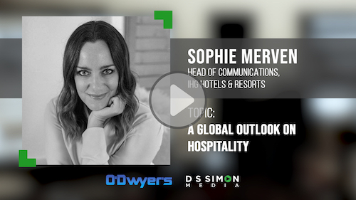 O'Dwyer's/DS Simon Video Interview Series: Sophie Merven, Head of Comms., IHG Hotels & Resorts
