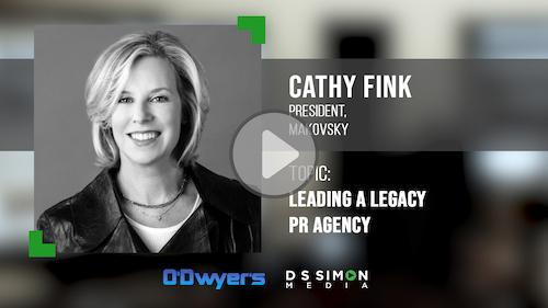 O'Dwyer's/DS Simon Video Interview Series: Cathy Fink, President, Makovsky
