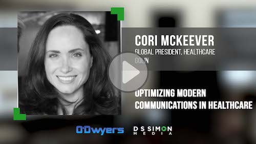 O'Dwyer's/DS Simon Video Interview Series: Cori McKeever, Global President, Healthcare, Golin