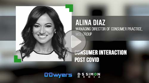 O'Dwyer's/DS Simon Video Interview Series: Alina Diaz, Mng. Dir. of Consumer Practice, MSL Group