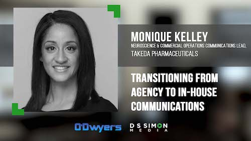 O'Dwyer's/DS Simon Video Interview Series: Monique Kelley, Neuroscience & Commercial Operations Comms. Lead, Takeda Pharmaceuticals